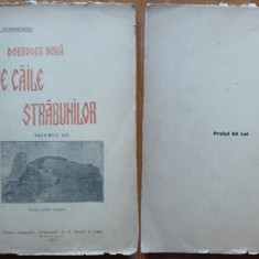 Stroescu, Pe caile strabunilor ; Dobrogea noua, Bazargic, 1925, Silistra - Carte Editie princeps