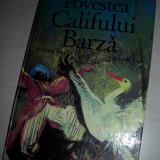 POV ESTEA CALIFULUI BARZA /COP.CARTONATE/F.MEDIU/ILUSTRATA/ - Carte de povesti