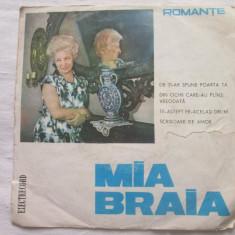 """Mia Braia - Mia Braia _ vinyl(7"""") Romania - Muzica Lautareasca electrecord, VINIL"""