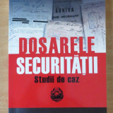 Dosarele Securitatii. Studii de caz - Carmen Chivu - Istorie, Polirom