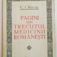 PAGINI DIN TRECUTUL MEDICINII ROMANESTI de C.I. BERCUS, 1981