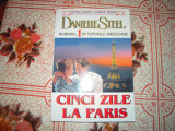 Carte - Roman de dragoste: DANIELLE STEELE - CINCI ZILE LA PARIS