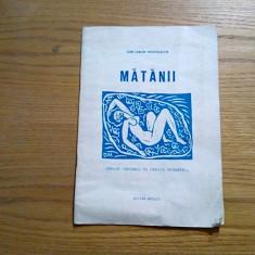 MATANII - Ion Larion Postolache - Gravuri de Dragos Morarescu - 1990 - Carte Editie princeps