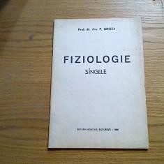 FIZIOLOGIE * SINGELE - P. Groza - 1980, 60 p.