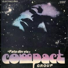 Compact Group – Fata Din Vis (LP - Romania - VG) - Muzica Rock, VINIL