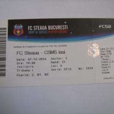 Bilet meci fotbal / FC Steaua-CSMS Iasi (7 decembrie 2014)