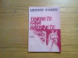 TINERETE FARA BATRANETE - Leonid Dimov - IOAN DONCA (ilustratii) -1978, 40 p.