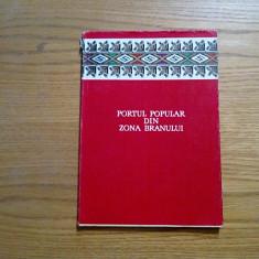 PORTUL POPULAR DIN ZONA BRANULUI - Cornel Irimie -1960, 66 p. - Carte Arta populara