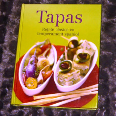 Tapas - retete clasice spaniole - editie lux - 250pag - 2+1 gratis - CA4 - Carte Retete culinare internationale
