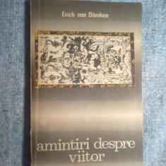 z1 Amintiri despre viitor - Erich von Daniken