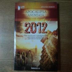 2012 APOCALIPSA ANUNTATA de SYLVIE SIMON - Carte ezoterism