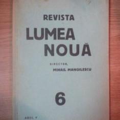 REVISTA LUMEA NOUA - MIHAIL MANOILESCU, ANUL V IUNIE 1936, NR. 6