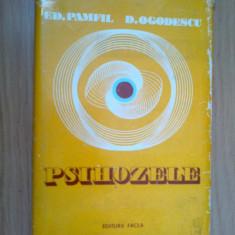 E4 Psihozele - Eduard Pamfil, Doru Ogodescu - Carte Psihiatrie