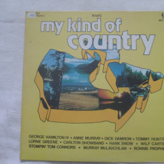 Various ‎– My Kind Of Country _ vinyl(LP) Canada - Muzica Country Altele, VINIL