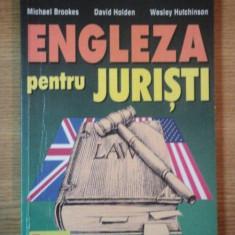 ENGLEZA PENTRU JURISTI de MICHAEL BROOKES, DAVID HOLDEN, WESLEY HUTCHINSON