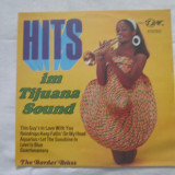 The Border Brass ‎– Hits Im Tijuana Sound _ vinyl(LP) Germania easy-listening