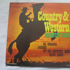 Unknown Artist ‎– Country & Western Greatest Hits I _ vinyl LP - Muzica Country electrecord, VINIL