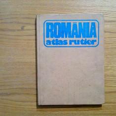 ROMANIA * ATLAS RUTIER - Dragomir Vasile - 1981, 204 p., Humanitas