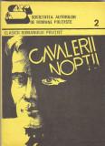 SOCIETATEA AUTORILOR DE ROMANE POLITISTE - CAVALERII NOPTII