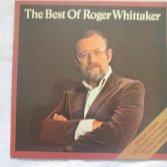 Roger Whittaker ‎– The Best Of Roger Whittaker _ vinyl(LP) Germania - Muzica Country Altele, VINIL