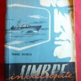 Franz Storch - Umbre Incatusate -Ed 1961, Ed. Tineretului