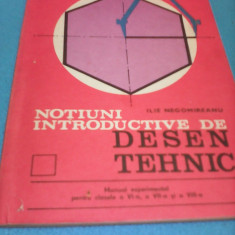 MANUAL EXPERIMENTAL NOTIUNI INTRODUCTIVE DE DESEN TEHNIC CLSELE VI, VII, VIII 1984