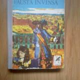 D1b Michel Zevaco - Fausta invinsa - Roman istoric
