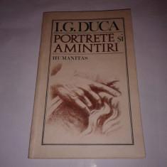I.G. DUCA - PORTRETE SI AMINTIRI - Istorie