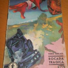 ROCADA TRAGICA - VIOREL BURLACU ( CLUBUL TEMERARILOR Nr 34 )