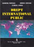 DUMITRA POPESCU, ADRIAN NASTASE, FLORIAN COMAN - DREPT INTERNATIONAL PUBLIC