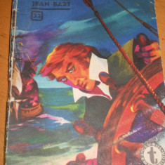 JEAN BART VOL 2 - RADU VALENTIN ( CLUBUL TEMERARILOR Nr 33 )