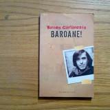 BAROANE - Mircea Cartarescu - 2005, 216 p.