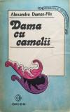 DAMA CU CAMELII - Al. Dumas-Fils