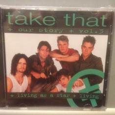 TAKE THAT - OUR STORY -VOL I,II,III (1995/ BMG ARIOLA REC) -cd nou/sigilat