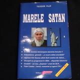 MARELE SATAN-VOL2-TEODOR FILIP-, Alta editura