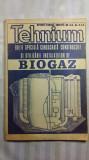 BIOGAZ - EDITIE SPECIALA TEHNIUM - REVISTA C.C AL U.T.C. - EDITIE PUBLICITARA