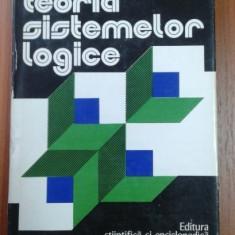 GH. ENESCU - TEORIA SISTEMELOR LOGICE - METALOGICA - Filosofie