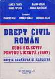CAMELIA TOADER - DREPT CIVIL ROMAN CURS SELECTIV PENTRU LICENTA ( 1997 )