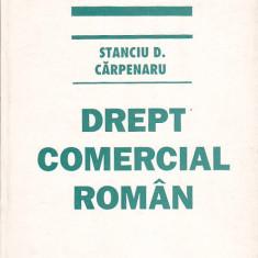 STANCIU D. CARPENARU - DREPT COMERCIAL ROMAN - Carte Drept comercial