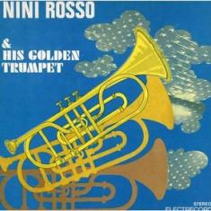Nini Rosso - Nini Rosso & His Golden Trumpet (Vinyl) - Muzica Jazz electrecord, VINIL