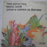 Trio De Santa Cruz, Brasil Canta, Serna & Carmen De Santana _ vinyl(LP) Romania