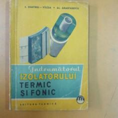 Indrumatorul izolatorului termic si fonic Bucuresti 1963 E. Dimitriu