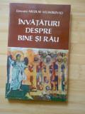 NICOLAE VELIMIROVICI--INVATATURI DESPRE BINE SI RAU