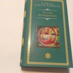 UN VEAC DE SINGURATATE de GABRIEL GARCIA MARQUEZ, 2014, rf6/3 - Roman, Rao