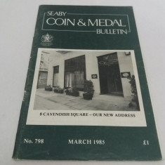 SEABY COIN AND MEDAL BULLETIN/ MARTIE 1985/ NR. 798