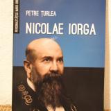 NICOLAE IORGA -PETRE TURLEA - Istorie