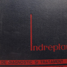 Indreptar de diagnostic si tratament in bolile cardiovasculare - C.C. Iliescu ..