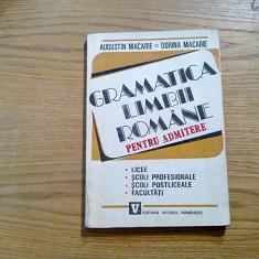 GRAMATICA LIMBII ROMANE pentru Admitere - A. Macarie, D. Macarie - 1993, 256 p. - Culegere Romana