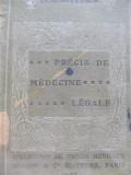 Precis de Medecine Legale , 1921(Medicina legala) - A. Lacassagne , E. Martin