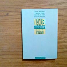MANUEL POUR LES FONCTIONNAIRES DE POLICE DIRIGEANTS - G.L. Bourdoux - 1993, 244p